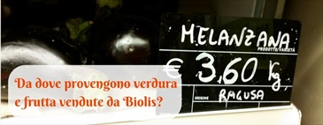 Da dove provengono frutta e verdura vendute da Biolis?