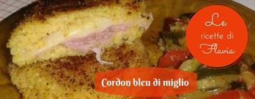 Cordon bleu di miglio – Le ricette di Flavia
