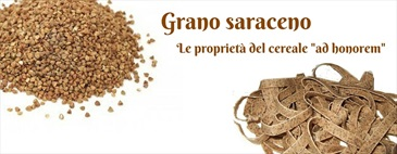 """Grano saraceno, le proprietà del cereale """"ad honorem"""""""