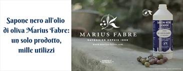 I mille usi del sapone nero Marius Fabre
