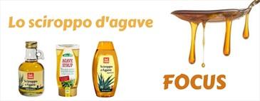 FOCUS: Lo sciroppo d'agave