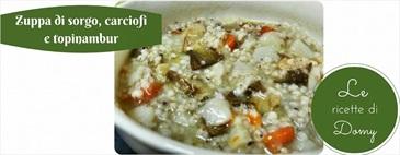 Zuppa di sorgo, carciofi e topinambur gluten free
