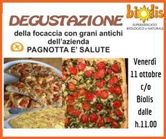 DEGUSTAZIONE FOCACCIA PAGNOTTA E' SALUTE 11/10/19