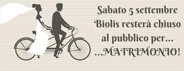 Sabato 5 settembre Biolis resterà chiuso al pubblico per..