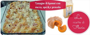 Lasagne di kamut con zucca, speck e provola