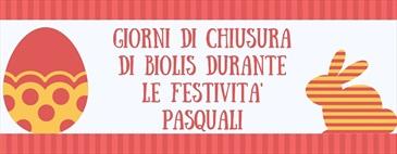 Giorni di chiusura di Biolis durante le festività pasquali
