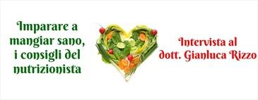 I consigli dei nutrizionisti - Dott. Gianluca Rizzo