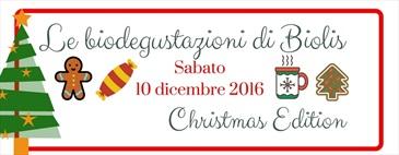 Le bio-degustazioni di Biolis | Christmas Edition!