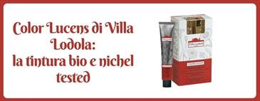 Color Lucens di Villa Lodola: la tintura bio nichel tested